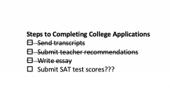 A list a student needs for a college application - all completed except SAT scores.